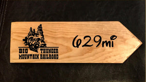 Your Miles to Big Thunder Personalized Sign