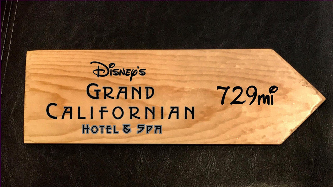 Your Miles to Disney's Grand Californian Personalized Sign