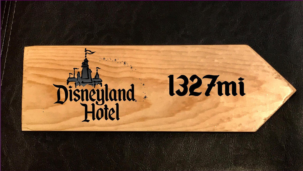Your Miles to the Disneyland Hotel Personalized Sign