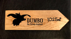 Your Miles to Dumbo Personalized Sign