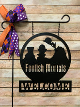 "Load image into Gallery viewer, Welcome Foolish Mortals - Hitchhiking Ghosts Decor - 16"" + FREE SHIPPING!"
