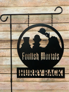 "Welcome Foolish Mortals - Hitchhiking Ghosts Decor - 16"" + FREE SHIPPING!"