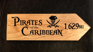 Your Miles to Pirates of the Caribbean Personalized Sign