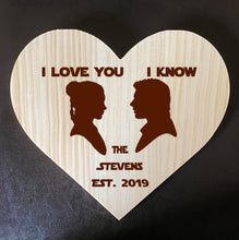 Load image into Gallery viewer, I love you... I know - Personalized Family Name/Est Date  - Star Wars-Inspired Laser Etched Wooden Plaque