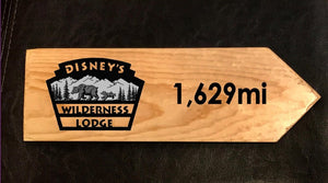 Your Miles to Wilderness Lodge Personalized Sign