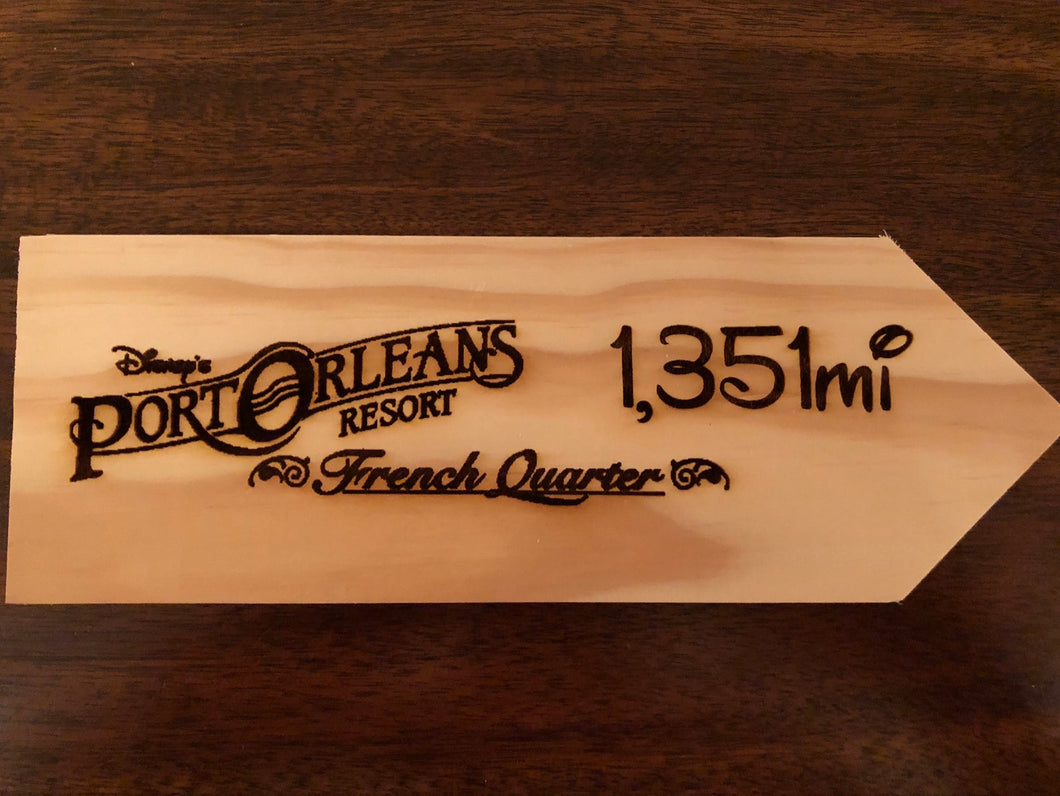 Your Miles to Disney's Port Orleans French Quarter Personalized Sign