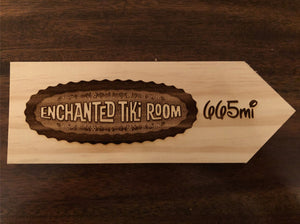 Your Miles to The Enchanted Tiki Room Personalized Sign