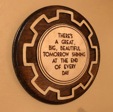 Load image into Gallery viewer, Great Big Beautiful Tomorrow - Premium Wooden Plaque