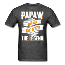 Load image into Gallery viewer, Papaw the Legend T-Shirt - heather black