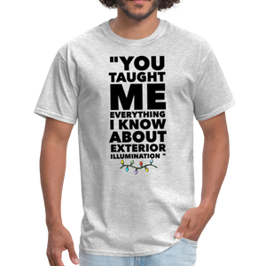 You taught me everything I know about exterior illumination - Christmas Vacation T-Shirt - heather gray