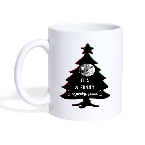 It's A Funny Squeaky Sound - Christmas Vacation-Inspired Coffee Mug - white