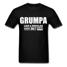 Load image into Gallery viewer, Grumpa Like A Regular Grandpa Only Grumpier Funny Men's Tshirts | Humorous Men's Gifts - black