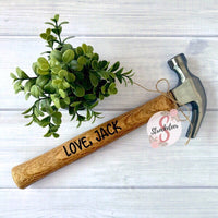 Dad, Thanks For Nailing Mom - Customized Father's Day Hammer - Includes Custom Name - Customized Hammer