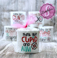 Valentines Toilet Paper with Vinyl Sayings