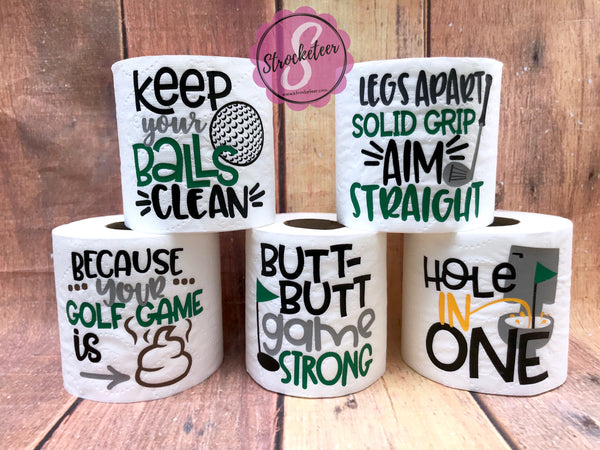 Golfer's Gift - Father's Day Gift - Toilet Paper with Vinyl Sayings