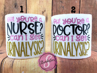 Doctor or Nurse Gift - Toilet Paper with Vinyl Sayings