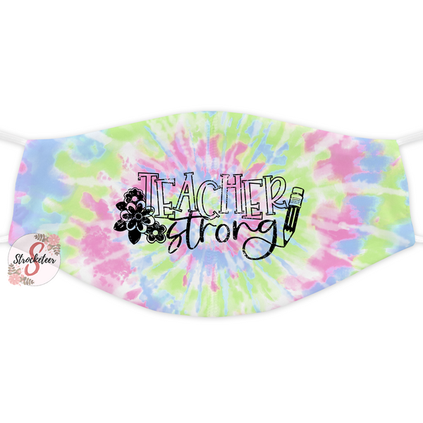 Fashion Face Cover - Lightweight Fabric Adult Size Face Cover - Reusable and Washable Face Cover - Dust Cover - Teacher Strong Grunge Tie Dye Design