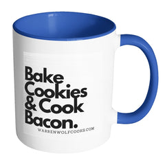 Bake Cookies & Cook  Bacon Accent Mug