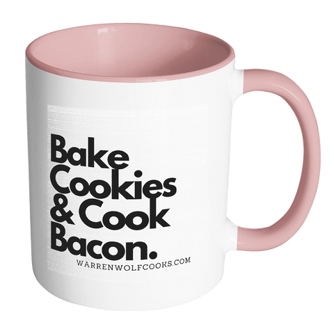 Drinkware - Bake Cookies & Cook  Bacon Accent Mug