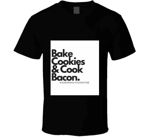 T-Shirt - Bake Cookies & Cook Bacon Apron