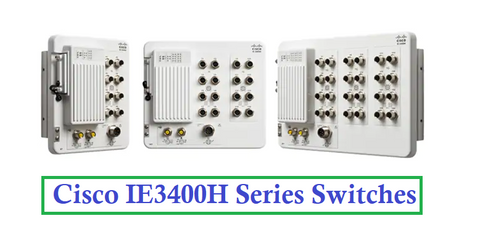 Cisco IE3400H Series Switches
