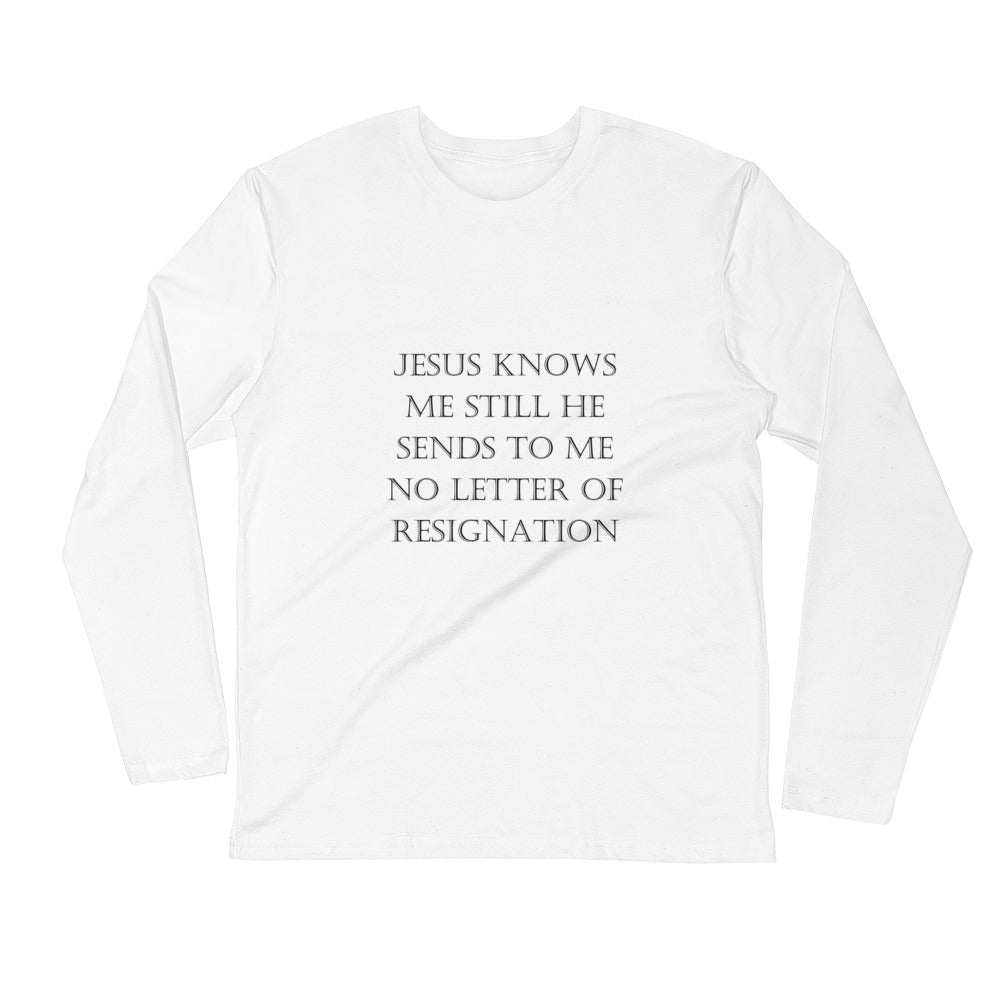 """Jesus Knows Me"" Black And White Collection Long Sleeve Fitted Crew - Poet NTW"