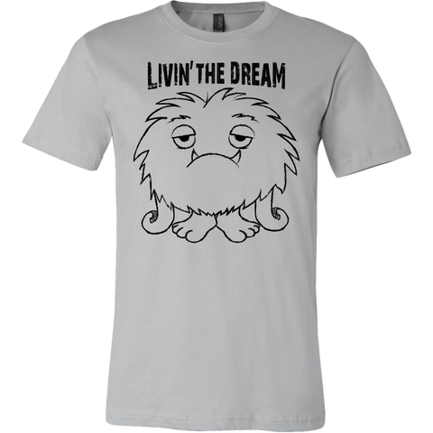 Livin' the Dream Mens T Shirt