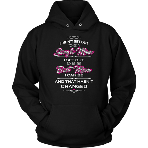 Single & Best Mom Hoodie
