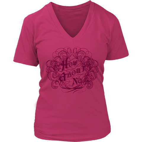 How About No Womens V Neck T Shirt
