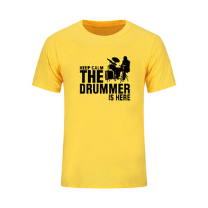 Keep Calm, The Drummer Is Here | T-Shirt