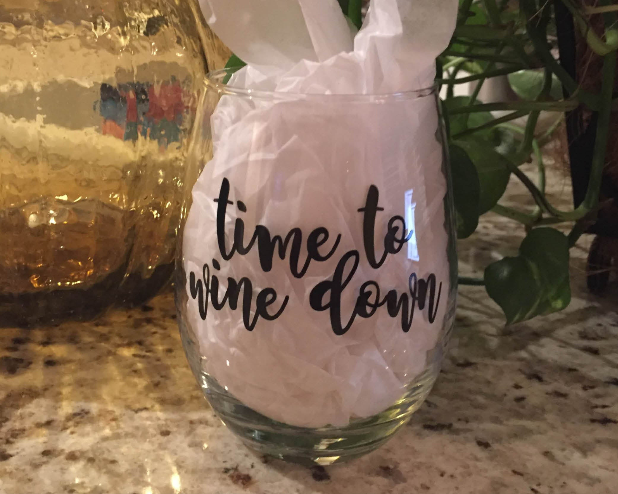 Time to Wine Down Stemless Wine Glass