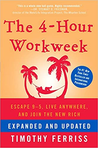 book: the 4-hour workweek by timothy ferriss