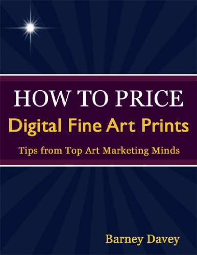 Book: How To Price Digital Fine Art Prints by Barney Davey