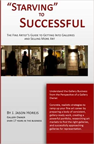 """Starving"" To Successful by J. Jason Horejs"