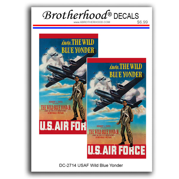 United States Air Force The Wild Blue Yonder Poster - 2 Decals or Magnets