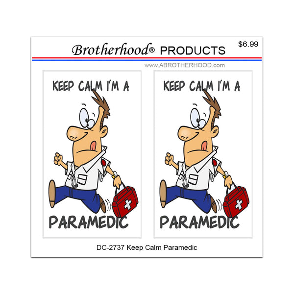 Funny Cartoon Keep Calm I'm A Paramedic - 2 Decals or Magnets