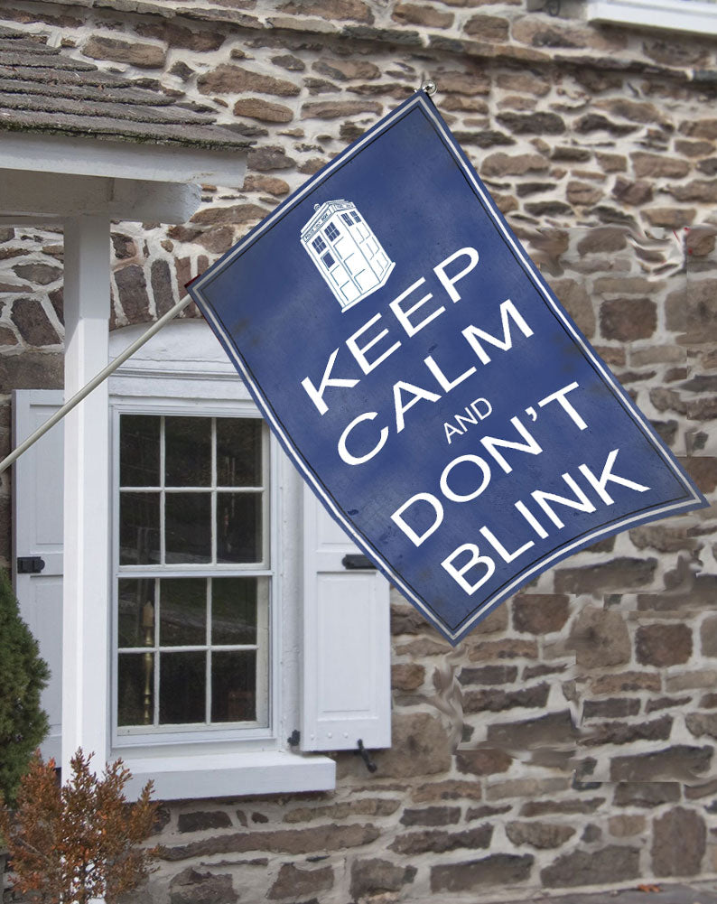 Dr. Who Keep Calm and Don't Blink Decorative House Flag