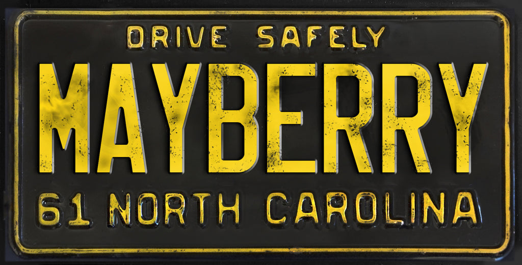 Drive Safely Mayberry North Carolina Aluminum Novelty License Plate - MAYBERRY