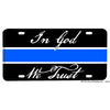 Law Enforcement Thin Blue Line In God We Trust Aluminum License Plate