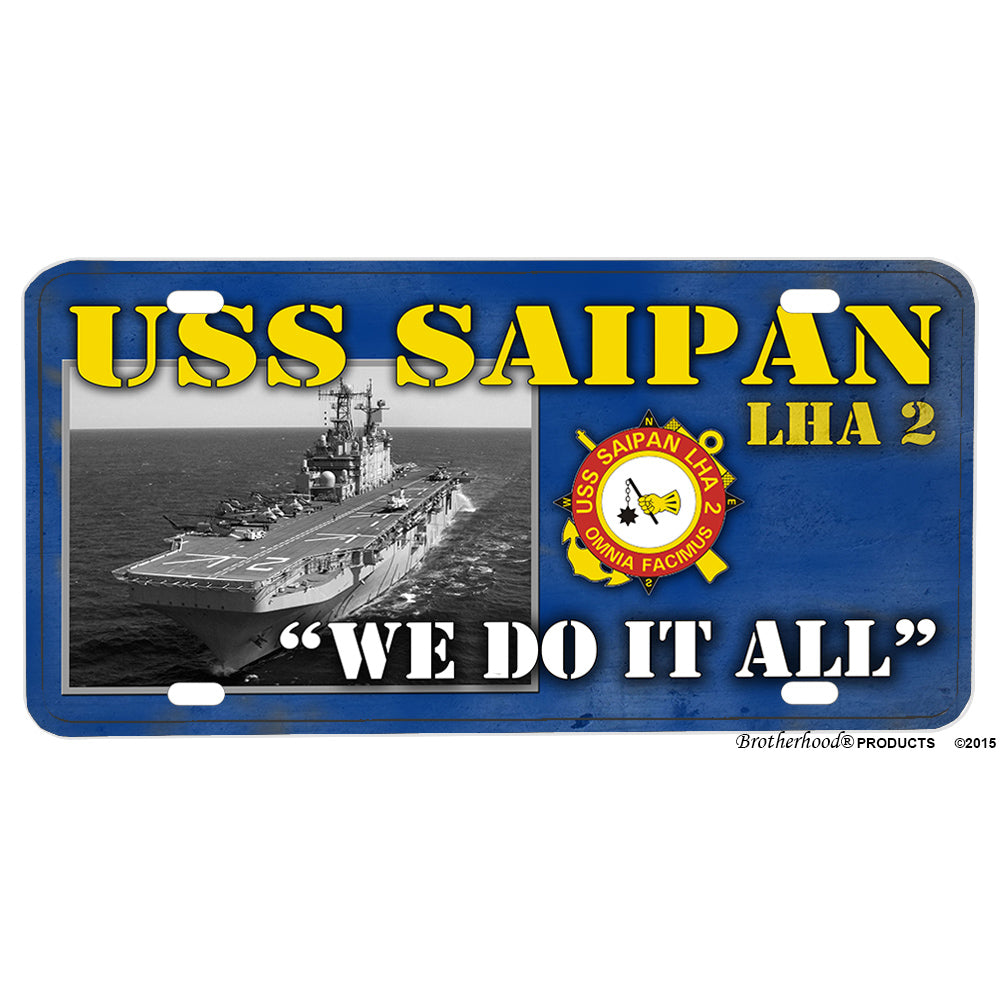United States Navy USS Saipan LHA-2 We Do It All Aluminum License Plate