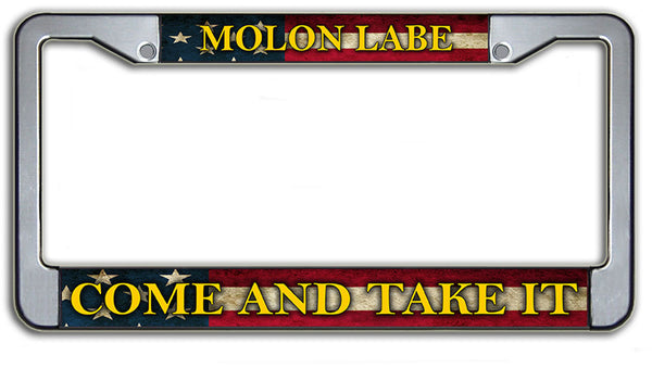 Molon Labe Come And Take It License Plate Frame Chrome or Black Finish