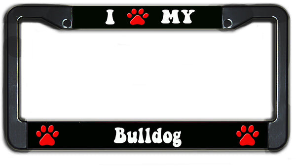 I Paw My Bulldog License Plate Frame