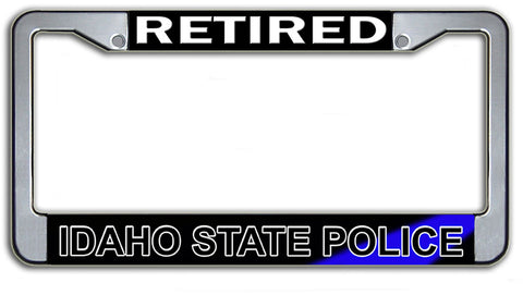 Retired Idaho State Police License Plate Frame Chrome or Black