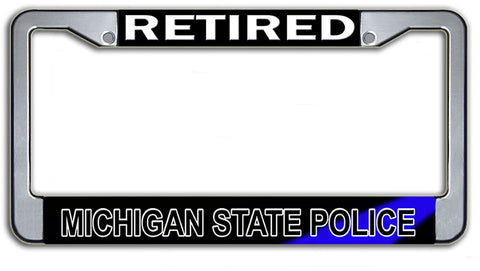 Retired Michigan State Police License Plate Frame Chrome or Black