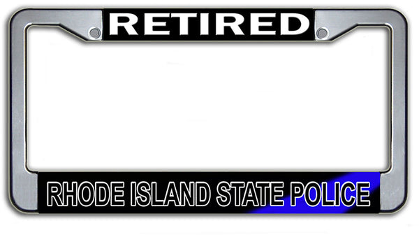 Retired Rhode Island Trooper State Police  License Plate Frame Chrome or Black