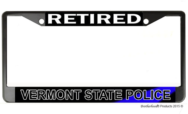 Retired Vermont State Police  License Plate Frame Chrome or Black