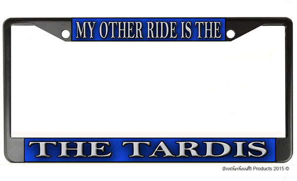 My Other Ride Is The Tardis License Plate Frame