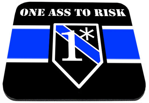 One Ass To Risk Blue Line Emblem Mouse Pad