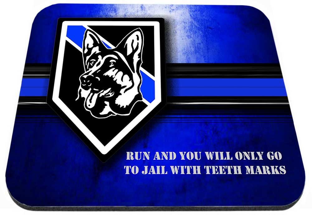 Thin Blue Line K9 Run And You Will Only Go To Jail Mouse Pad