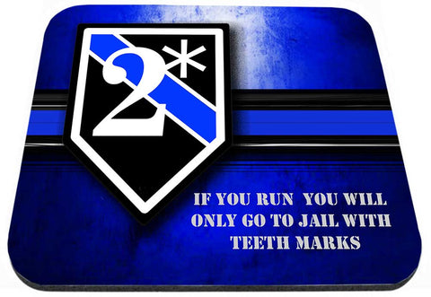 Thin Blue Line Police Sheriff K9 Two Ass To Risk 2* Mouse Pad